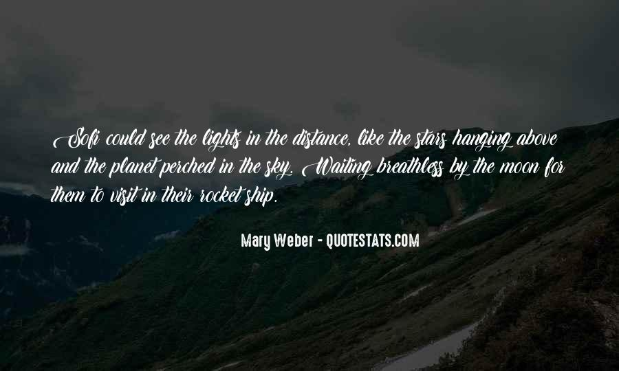 Quotes About Hanging The Moon #1446708