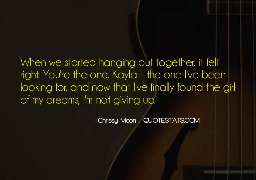 Quotes About Hanging The Moon #1559353