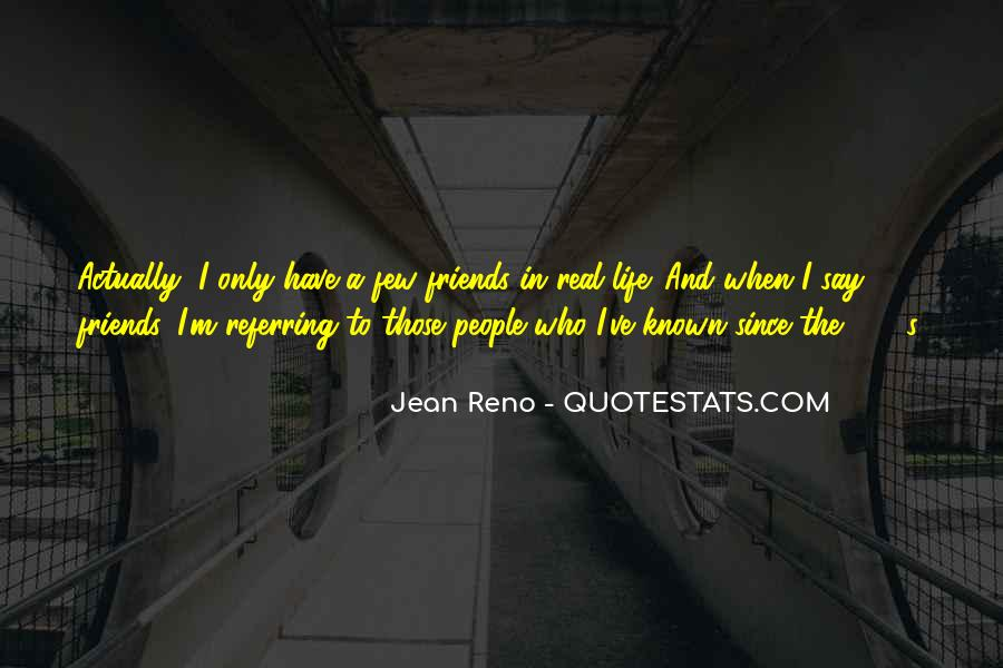Quotes About Real Life Friends #1852013