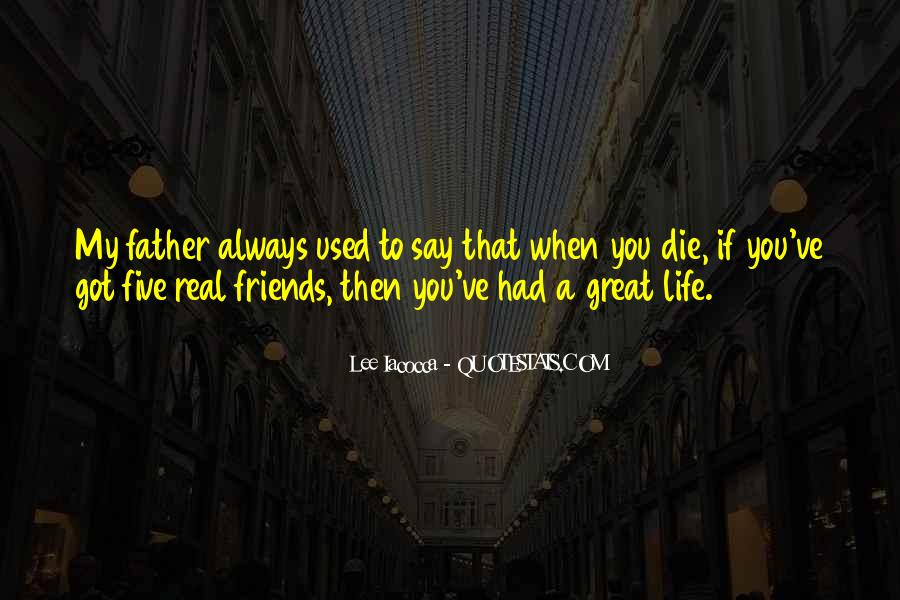 Quotes About Real Life Friends #446367