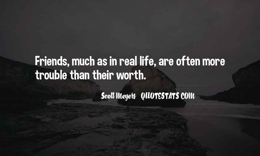 Quotes About Real Life Friends #48860