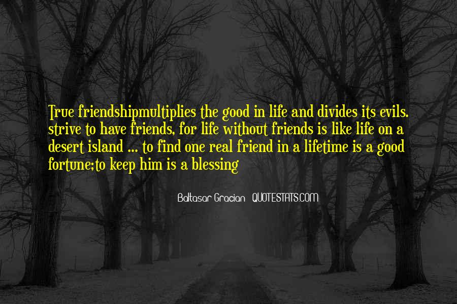 Quotes About Real Life Friends #524697
