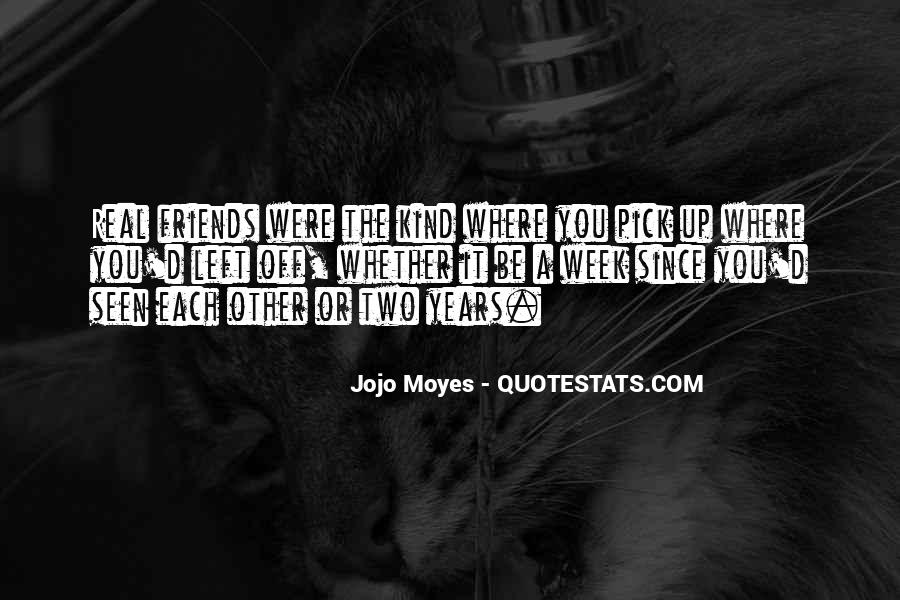 Quotes About Real Life Friends #581372