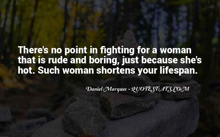 Quotes About Love Your Woman #521853