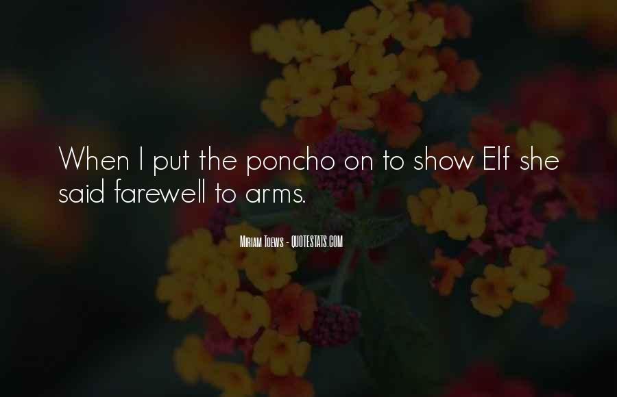 Quotes About Farewell To Arms #197458