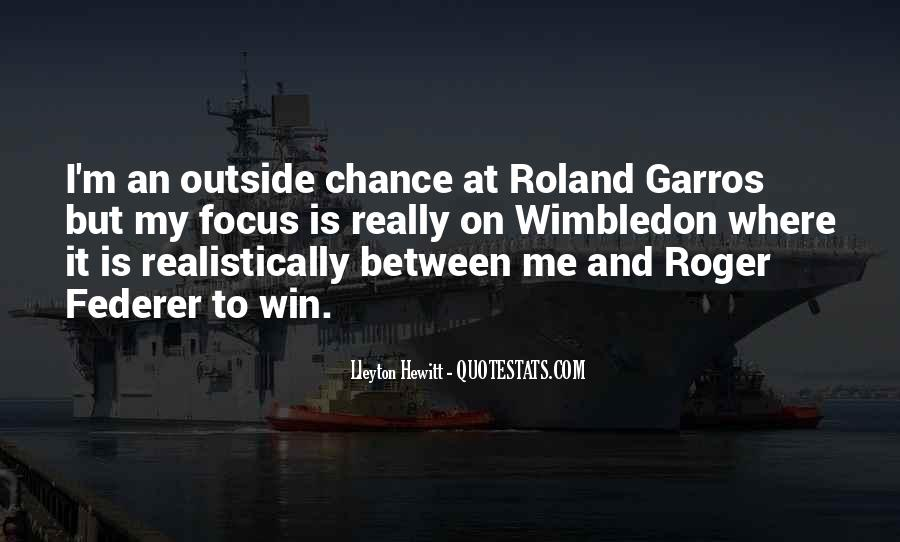 Quotes About Roland Garros #759110