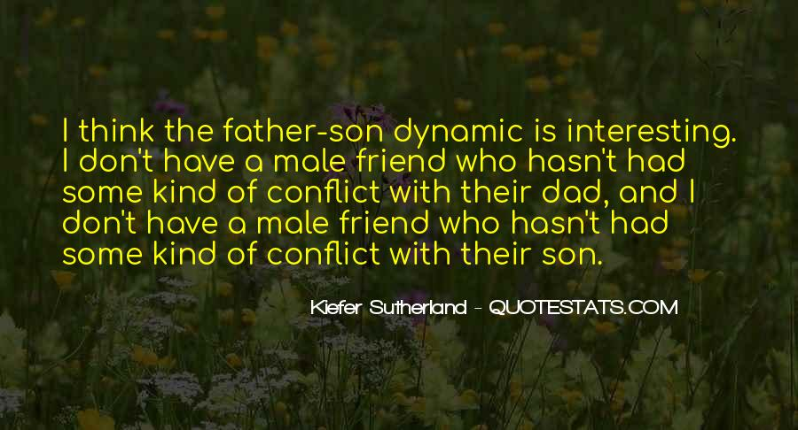 Quotes About A Dad And Son #1200326
