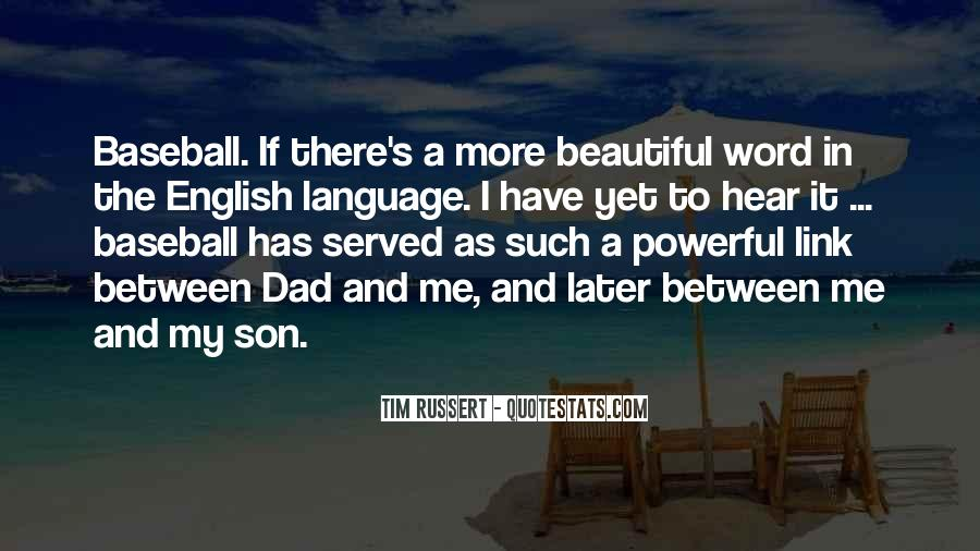 Quotes About A Dad And Son #18855