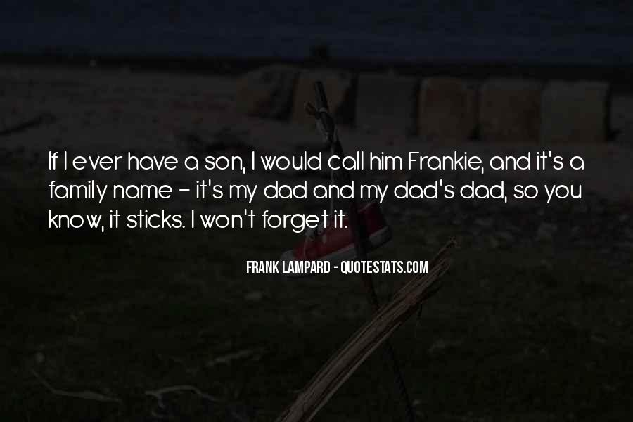 Quotes About A Dad And Son #965695