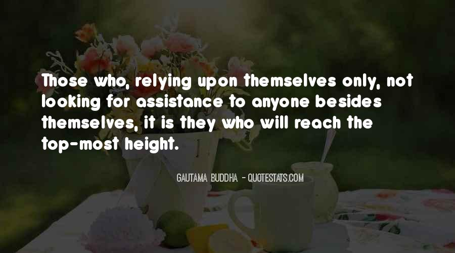 Quotes About Not Relying On Anyone But Yourself #1125323