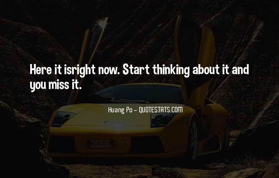 Quotes About Thinking About Someone You Miss #1635156