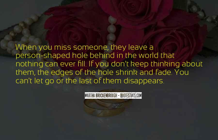 Quotes About Thinking About Someone You Miss #470855