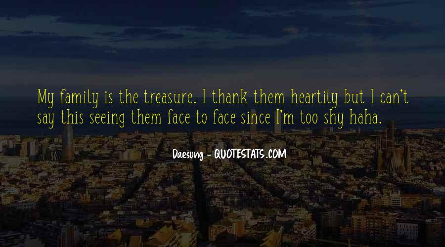 Quotes About Not Seeing Your Family #547107