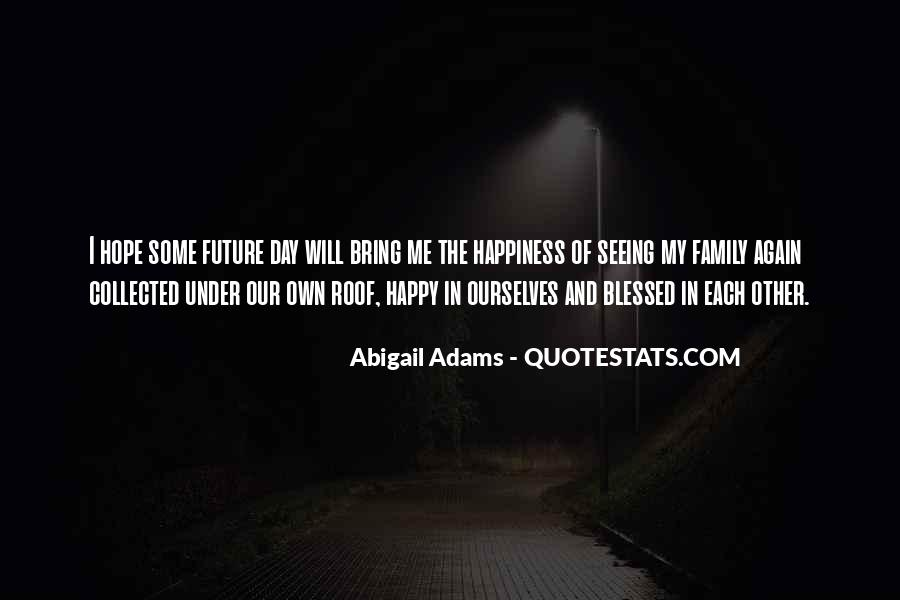 Quotes About Not Seeing Your Family #692214
