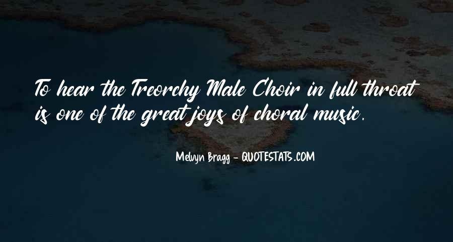 Quotes About Choral Music #903374