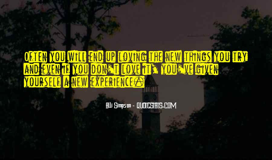 Quotes About Trying New Experiences #1457446