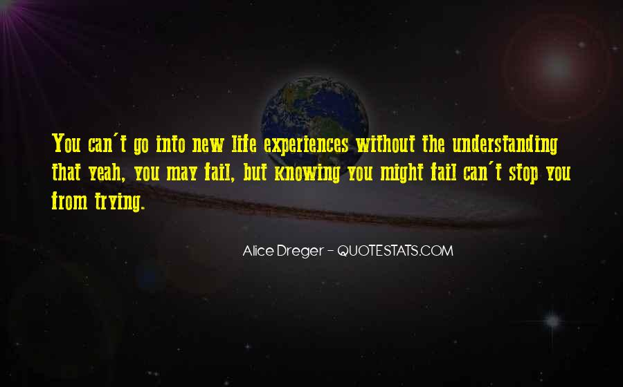 Quotes About Trying New Experiences #366852