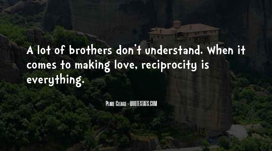 Quotes About Reciprocity #1149385