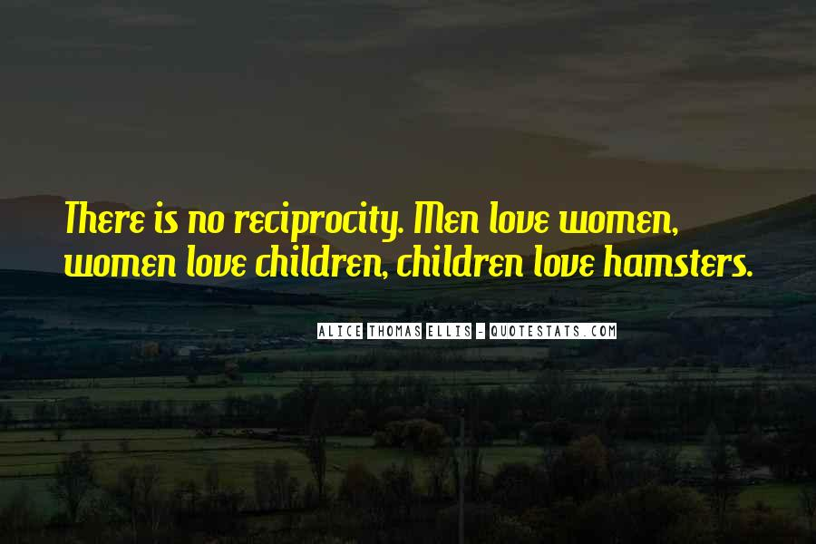 Quotes About Reciprocity #1169780