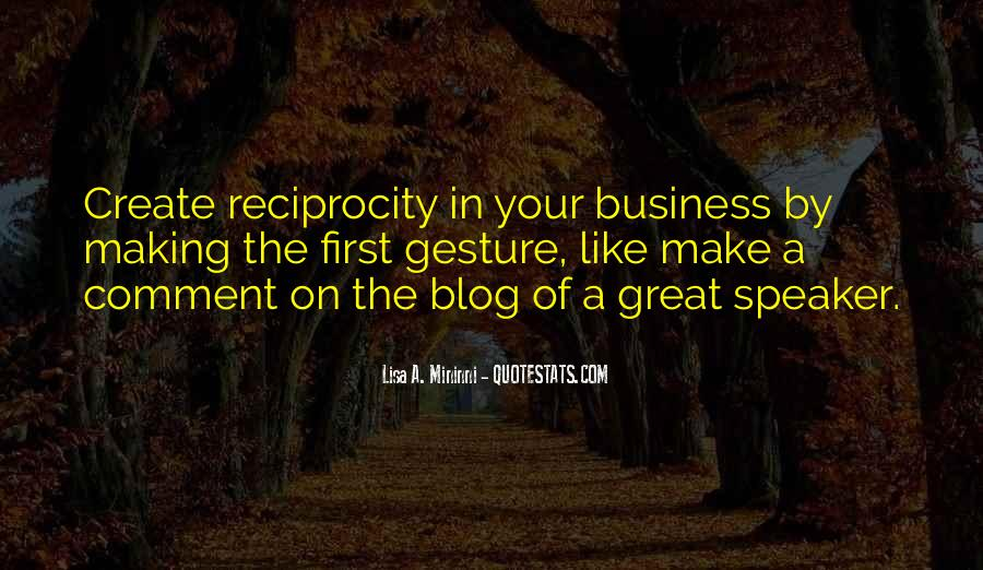Quotes About Reciprocity #123472