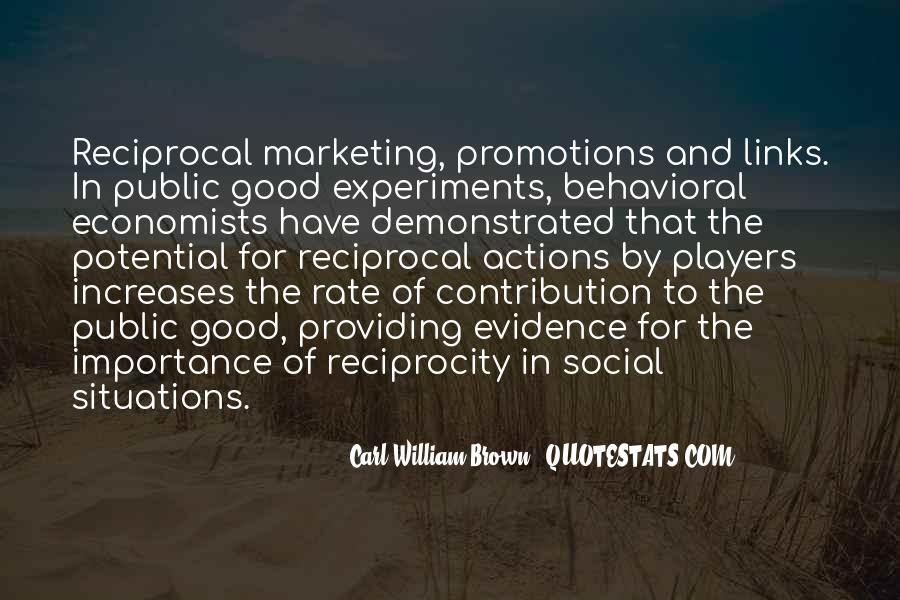 Quotes About Reciprocity #1433691
