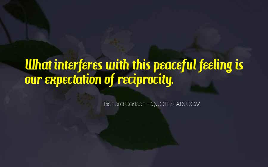 Quotes About Reciprocity #1455082