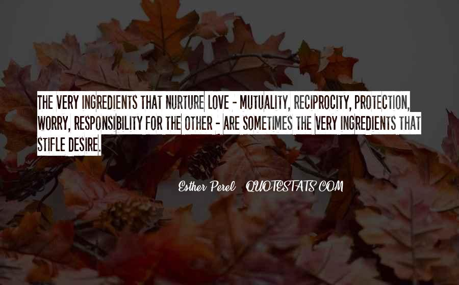 Quotes About Reciprocity #1472311