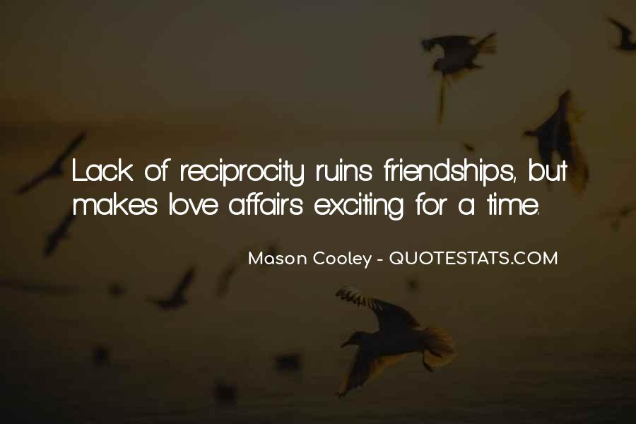 Quotes About Reciprocity #255117