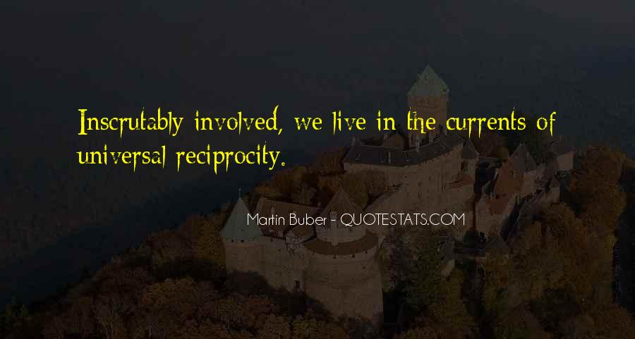 Quotes About Reciprocity #281520