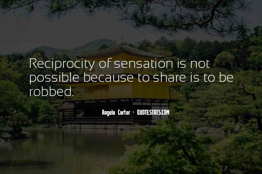 Quotes About Reciprocity #649843