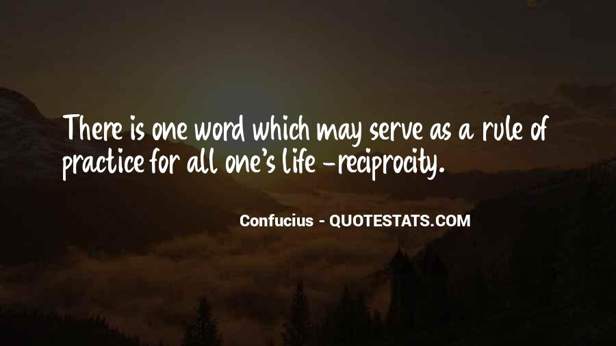 Quotes About Reciprocity #855351