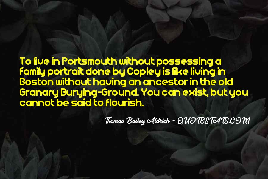 Quotes About Ancestors And Family #1621904