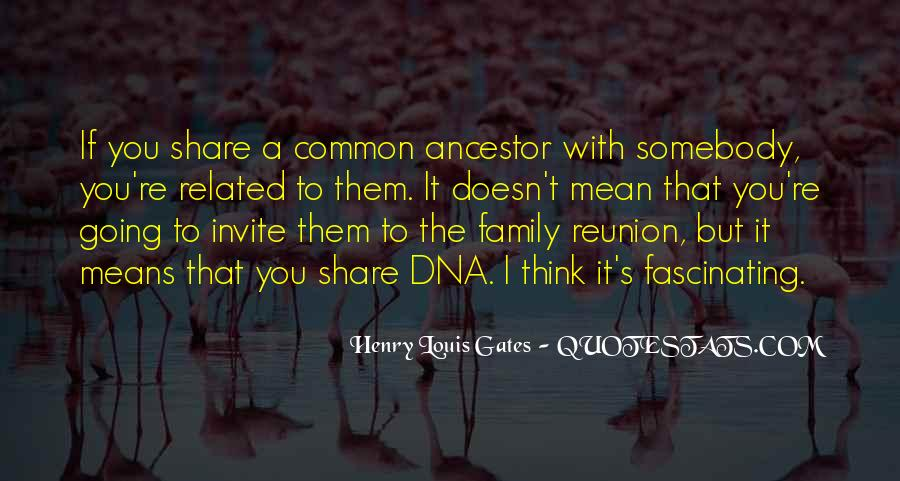 Quotes About Ancestors And Family #1629004