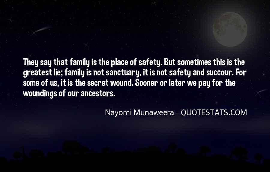Quotes About Ancestors And Family #1649
