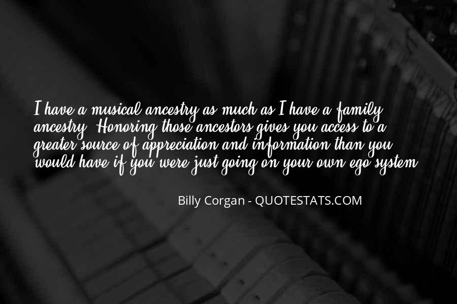 Quotes About Ancestors And Family #1669311