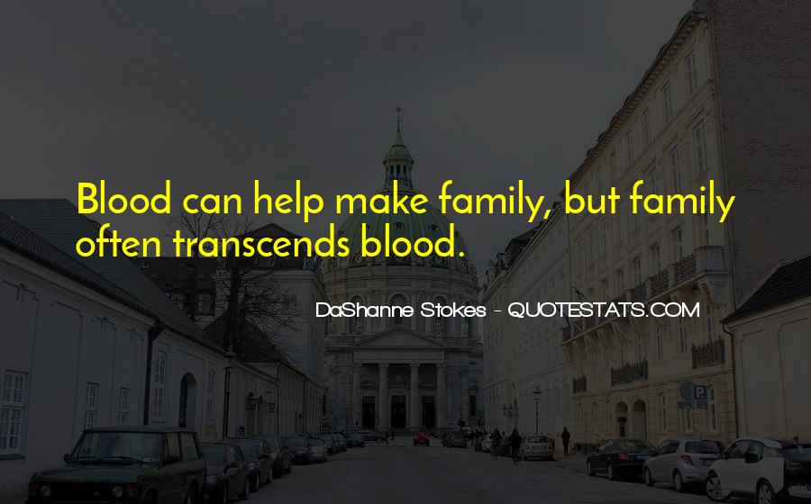 Quotes About Ancestors And Family #217984