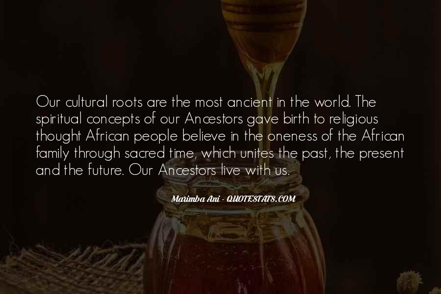 Quotes About Ancestors And Family #665103