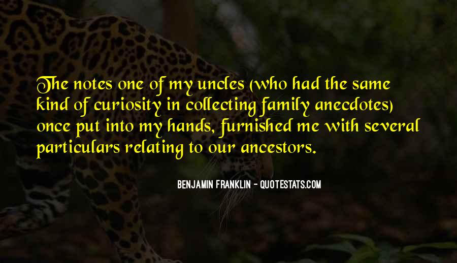 Quotes About Ancestors And Family #674590
