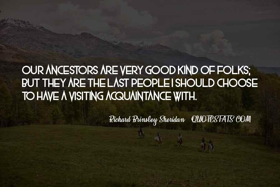 Quotes About Ancestors And Family #835089