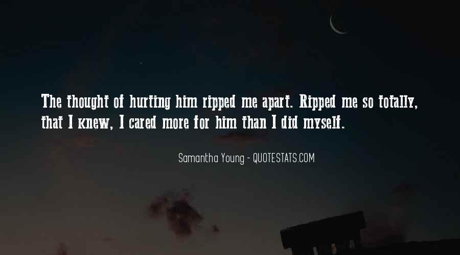 Quotes About Hurting Those You Love #177410