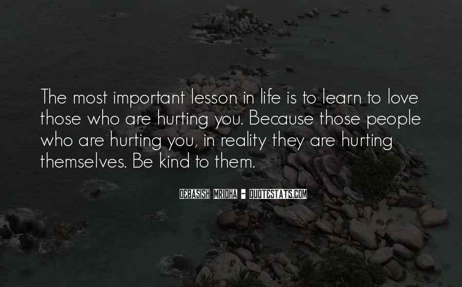Quotes About Hurting Those You Love #191094