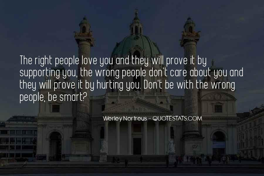Quotes About Hurting Those You Love #202854