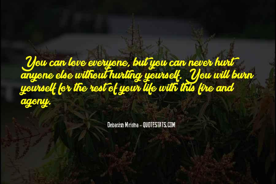 Quotes About Hurting Those You Love #226363