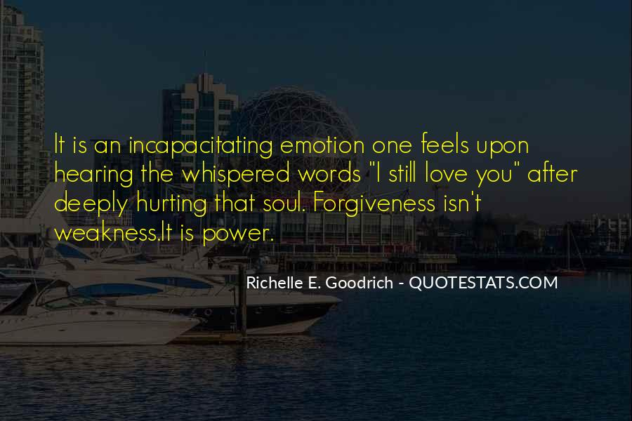 Quotes About Hurting Those You Love #274955