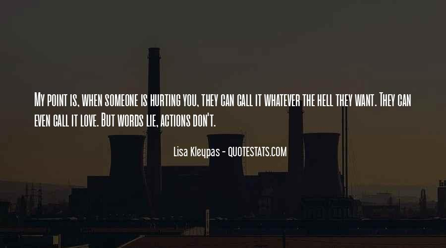Quotes About Hurting Those You Love #332242