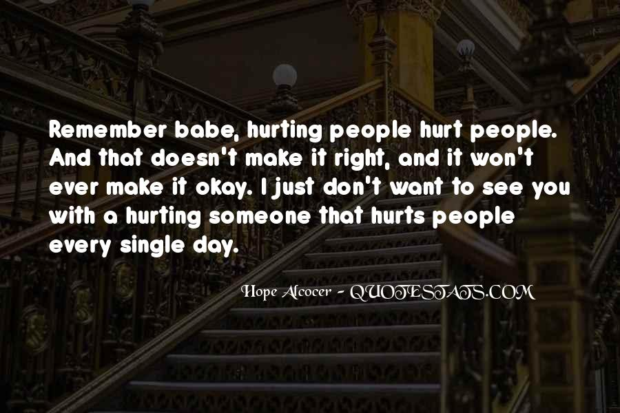 Quotes About Hurting Those You Love #44094