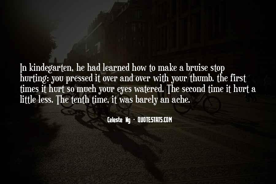Quotes About Hurting Those You Love #482510