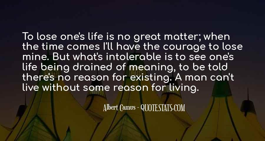 Quotes About Living And Existing #1230302