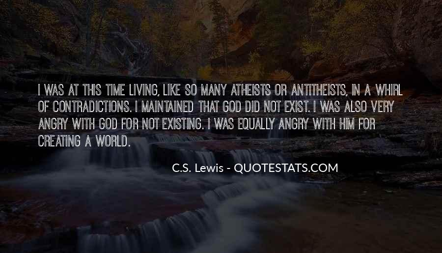 Quotes About Living And Existing #1677152