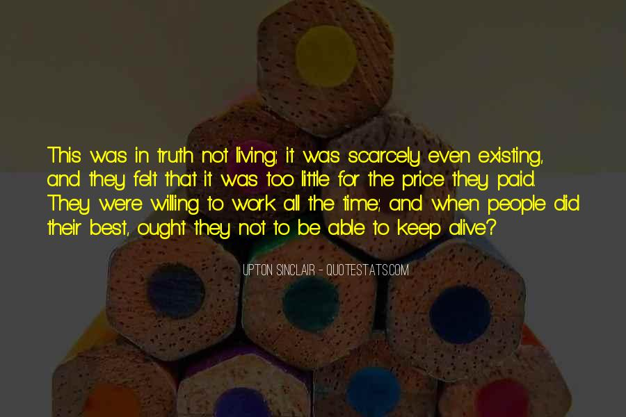 Quotes About Living And Existing #720159